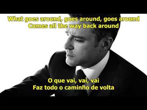 Justin Timberlake - What Goes Around Comes Around (Lyrics/Legendado)
