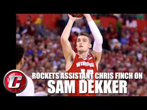 Chris Finch on Rockets drafting Sam Dekker