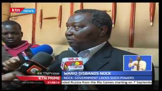 Sports CS Hassan Wario Disbands NOCK