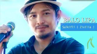Video Sulkifli ( ZIVILIA ) Bernyanyi Lagu Bugis - Balo Lipa MP3, 3GP, MP4, WEBM, AVI, FLV Juli 2018