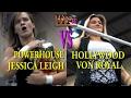 "WPN Ep. 049 - ""Powerhouse"" Jessica Leigh vs Hollywood Von Royal"