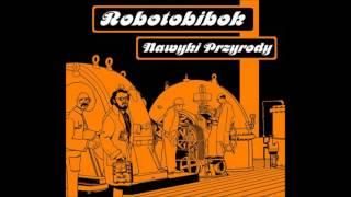 Artist: Robotobibok Album: Nawyki Przyrody Country: Poland Released: 2004 Label: Vytvornia OM Genre: Electronic, Jazz, Rock...