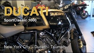 1. Ducati SportClassic 1000 - New York City