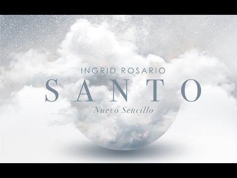 Ingrid Rosario - Santo (Video Lyric)