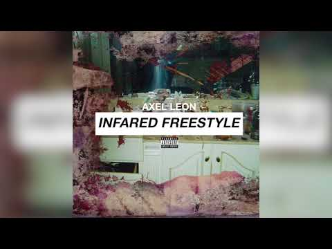 Axel Leon - Infared Freestyle