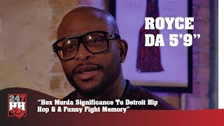 Royce Da 5'9'' - Hex Murda Significance To Detroit Hip Hop & A Funny Fight Memory