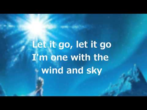 "Lyrics: ""Let it Go"" (Full Song by Idina Menzel)"
