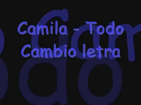 Camila - Todo Cambio letra