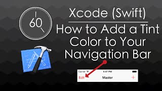 Xcode (Swift) - How to Add a Tint Color to Your Navigation Bar #MinuteProgramming