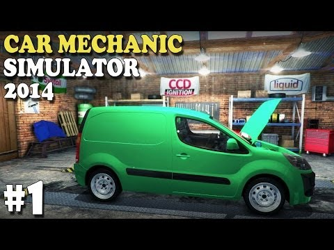 Car Mechanic Simulator 2014 - Career Mode (Episode #1)