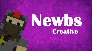 Newbies: Creative (Minecraft Machinima)