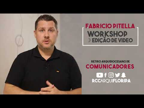 Retiro Arquidiocesano de Comunicadores | Workshop: Edição de vídeo