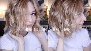 HOW TO CURL SHORT HAIR | EASY & EFFORTLESSLY CUTE
