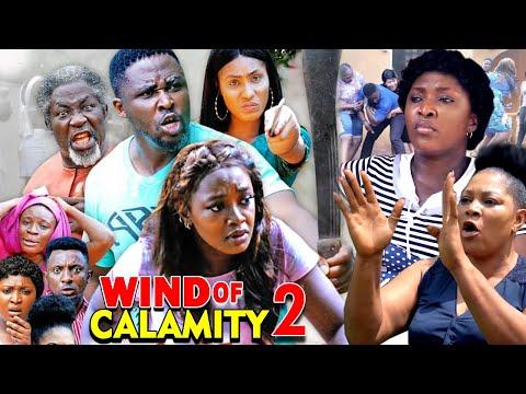 WIND OF CALAMITY SEASON 2 (New Hit Movie) - 2020 Latest Nigerian Nollywood Movie Full HD