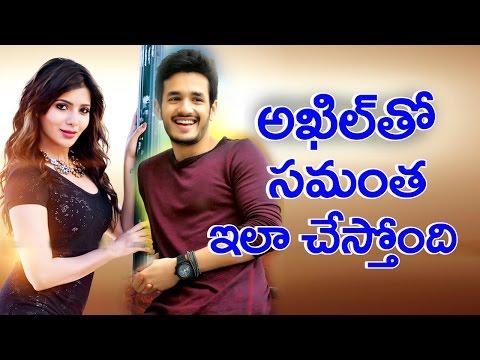 Akhil Akkineni & Samantha Work Together Add Film