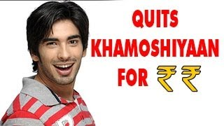 Mohit Sehgal aka Siddhant TO QUIT Khamoshiyaan over MONEY ISSUES 25th January 2013
