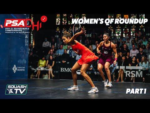 Squash: PSA World Championships 2020/21 - Women's QF Roundup [Pt.1]