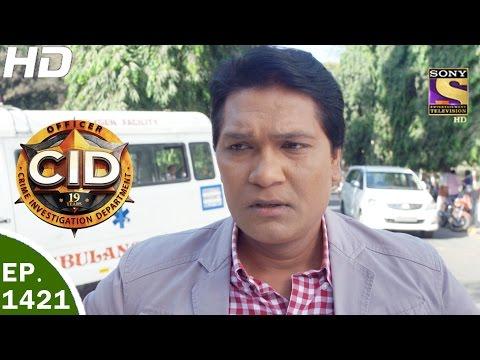 Video CID - सी आई डी - Ep 1421- Durghatana Ya Aparadh - 30th Apr, 2017 download in MP3, 3GP, MP4, WEBM, AVI, FLV January 2017