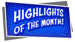 Highlights of the Month! November