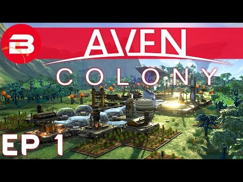 Aven Colony Gameplay – Sci-Fi City Builder #1 (Let's Play Aven Colony Beta)