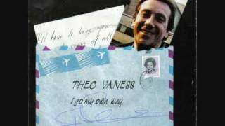 Download lagu Theo Vaness I Go My Own Way 1984 Mp3