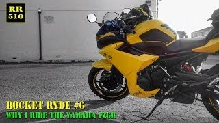 9. Rocket Ryde #6 - Why I Ride The Yamaha FZ6R