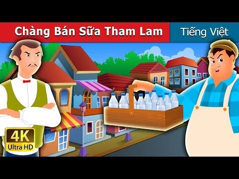 Chàng Bán Sữa Tham Lam | Chuyen co tich | Truyện cổ tích việt nam - Thời lượng: 10 phút.