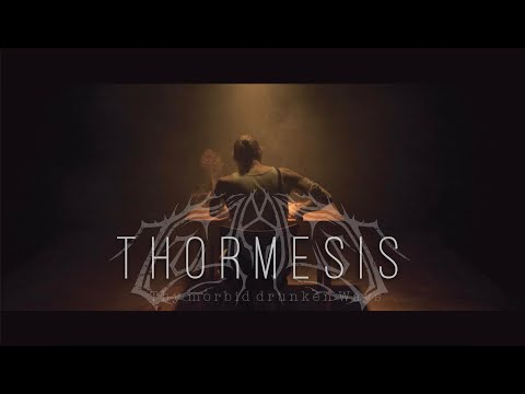 Thormesis - Thy Morbid Drunken Ways