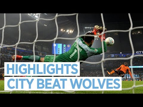Video: BRAVO THE HERO! | City v Wolverhampton I Extended Highlights I Carabao Cup I 2017 18