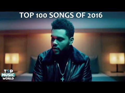 Top 100 Best Songs of 2016