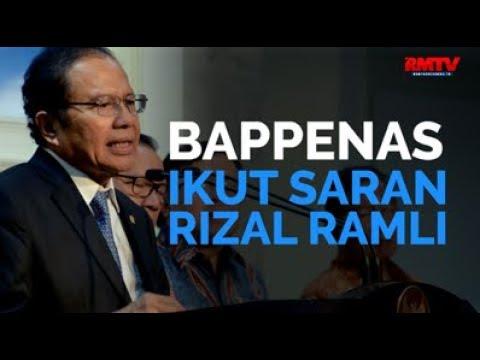 Bappenas Ikut Saran Rizal Ramli