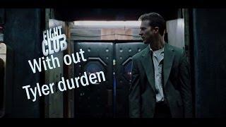 Fight Club minus Tyler Durden