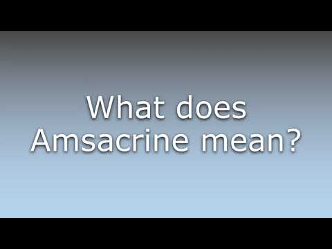 What does Amsacrine mean?