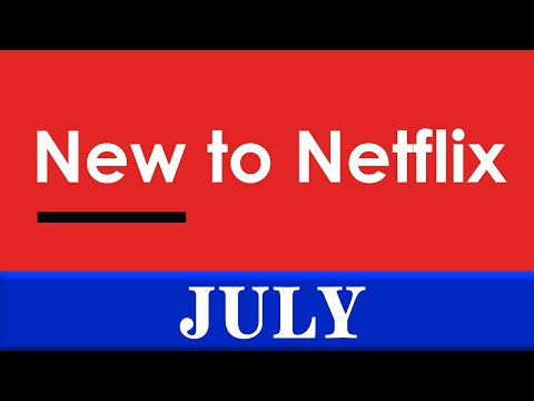 New to Netflix: July 2020