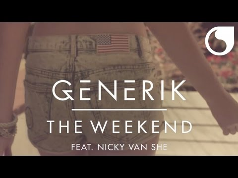 Generik feat. Nicky Van She – The Weekend