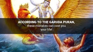 Omjai garuda purana according to the garuda puran these mistakes can cost you your life fandeluxe Gallery