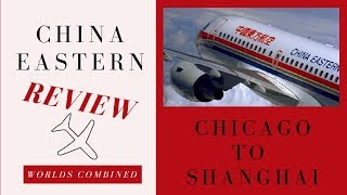 China Eastern Airline Review