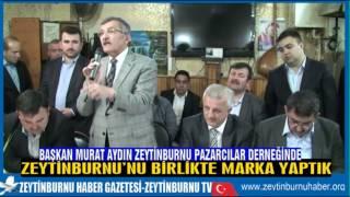 Başkan Murat Aydın Pazarcılar Derneğinde