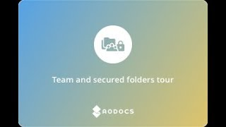Team Folders welcome tour