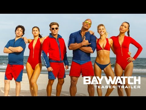 Baywatch Official Teaser Trailer