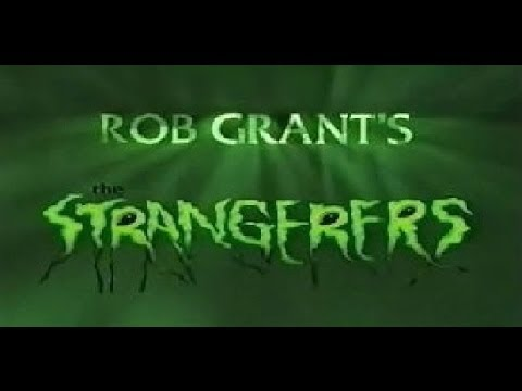 Rob Grant's The Strangerers: Episode 9 - The Getawaying