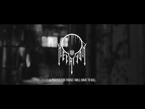 THE NEGATION - A Prayer for those I will Have to Kill