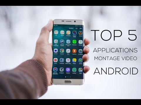 Top 5 des Meilleurs Applications de Montage Sur ANDROID (2018)