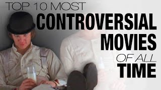 Video Top 10 Most Controversial Movies of All Time MP3, 3GP, MP4, WEBM, AVI, FLV Juli 2019