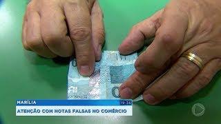 Marília: atenção com notas falsas no comércio