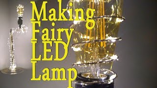 Making a fairy led Lamp from junk, just for fun.funny bottle lock and horce who like to eat ...Music: Mac Mavis - In The Air Tomorrow