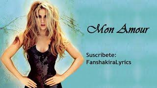 09 Shakira - Mon Amour [Lyrics]