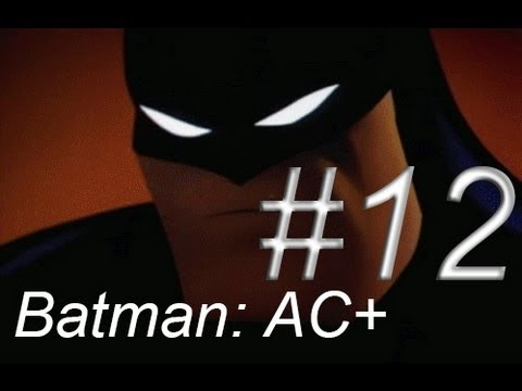 Let's Play Batman Arkham City AGAIN!!! – Episode 12: Time to Meet The Penguin!!!