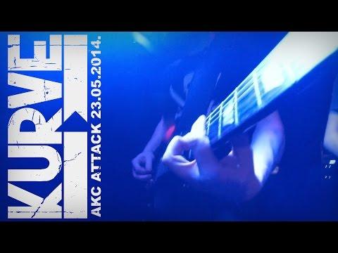 Kurve - AKC Attack - 23 05 2014 (видео)
