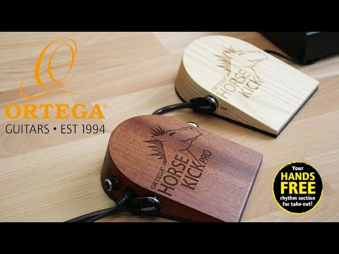 Ortega Guitars & Percussion | Horse Kick | Horse Kick Pro | Demo